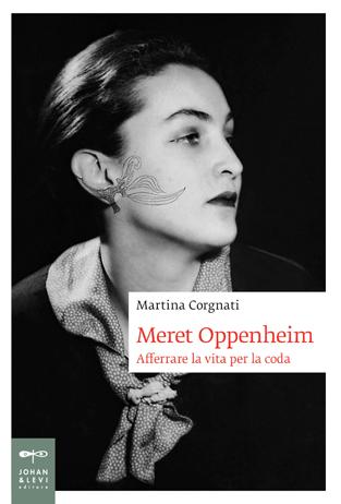 Meret Oppenheim, storia e opere