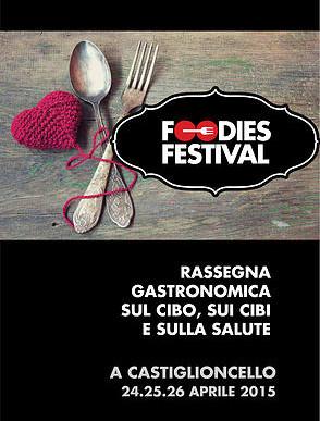 Sapore, cucina e salute al Foodies Festival di Castiglioncello dal 24 al 26 aprile