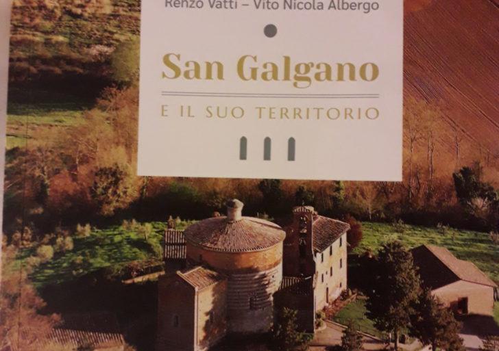 """""""San Galgano e il suo territorio"""", nuova guida dell'Abbazia e dell'Eremo di San Galgano, scritta dal giornalista Renzo Vatti e Vito Nicola Albergo"""